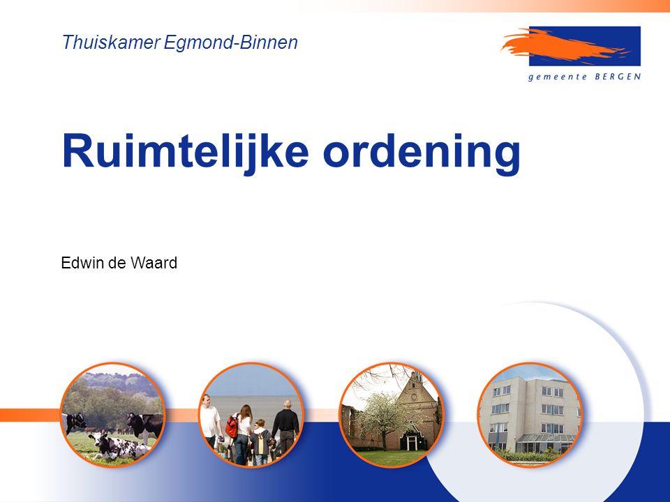 Ruimtelijke ordening Thuiskamer Egmond-Binnen Edwin de Waard