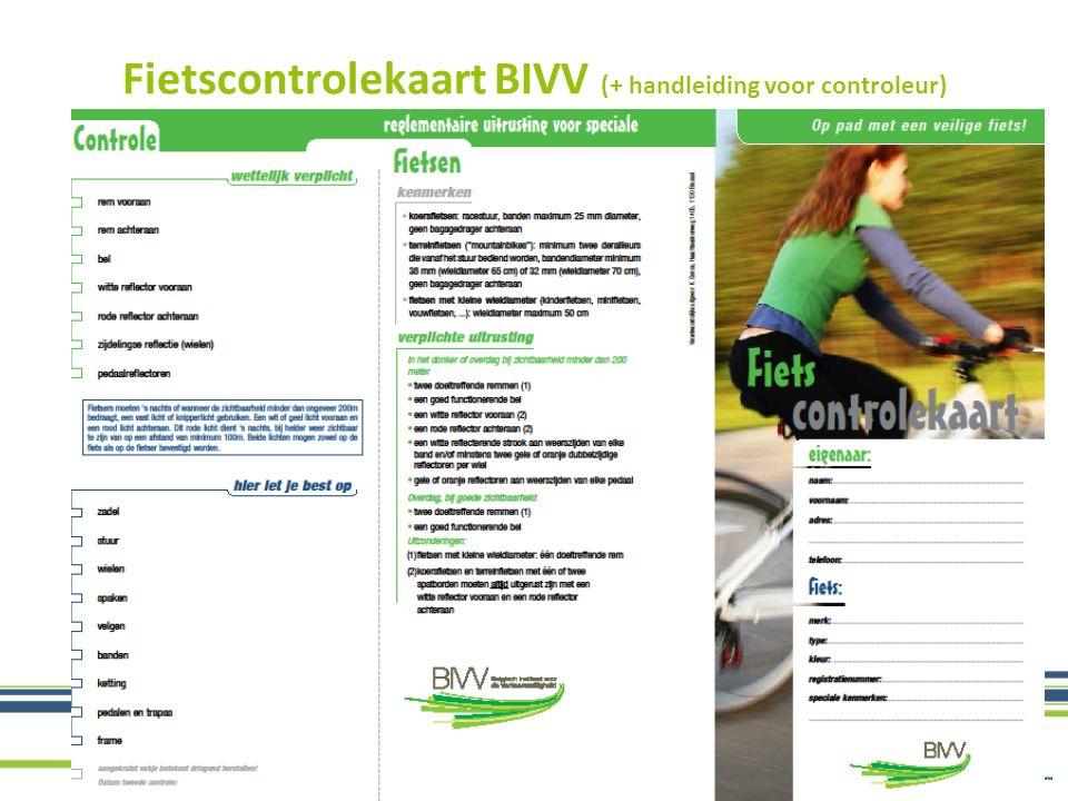 www.pomwvl.be Fietscontrolekaart BIVV (+ handleiding voor controleur)