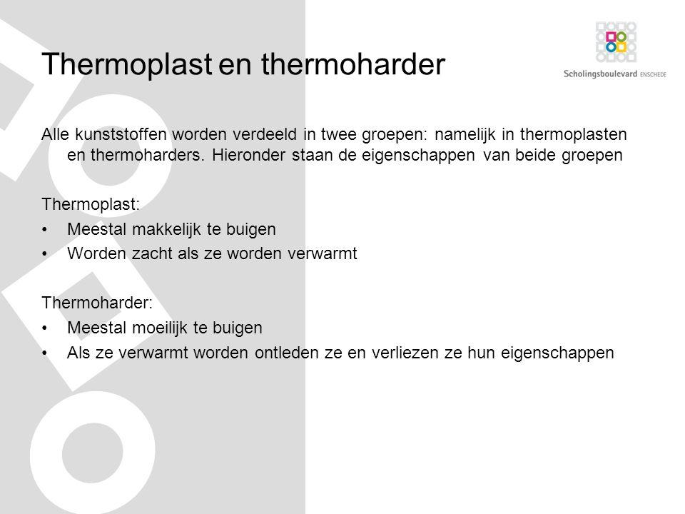 Thermoplast en thermoharder Alle kunststoffen worden verdeeld in twee groepen: namelijk in thermoplasten en thermoharders.