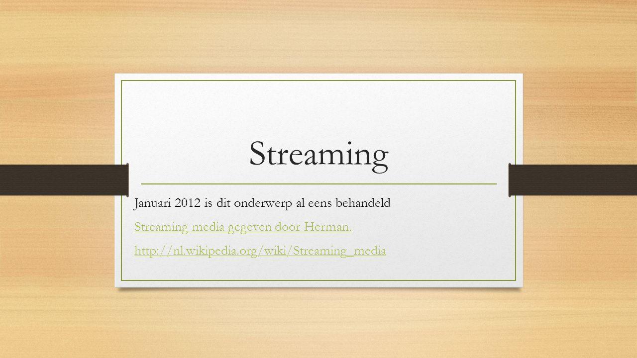 Wat is streaming Data, of Content of Media die van een andere computer (meestal een server) naar de eigen computer wordt gestreamd , daar tijdelijk wordt gebufferd en gelijk worden afgespeeld (luisteren, bekijken).