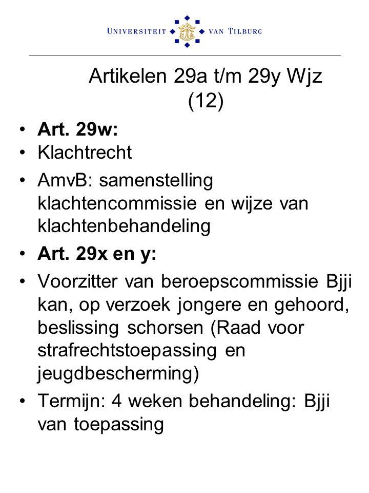 Artikelen 29a t/m 29y Wjz (12) Art. 29w: Klachtrecht AmvB: samenstelling klachtencommissie en wijze van klachtenbehandeling Art. 29x en y: Voorzitter