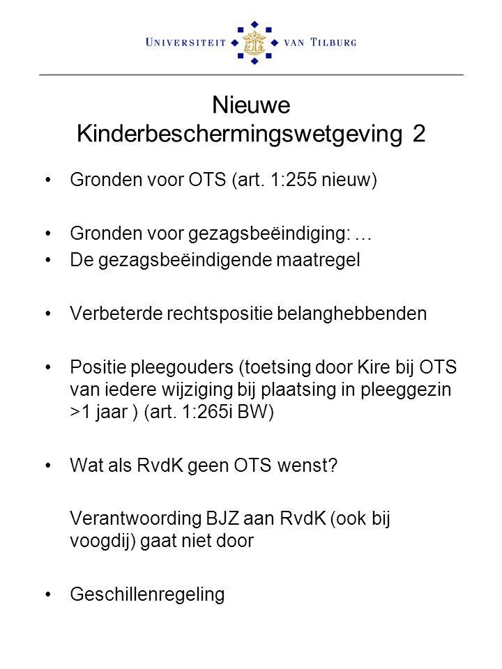 Nieuwe Kinderbeschermingswetgeving 2 Gronden voor OTS (art. 1:255 nieuw) Gronden voor gezagsbeëindiging: … De gezagsbeëindigende maatregel Verbeterde