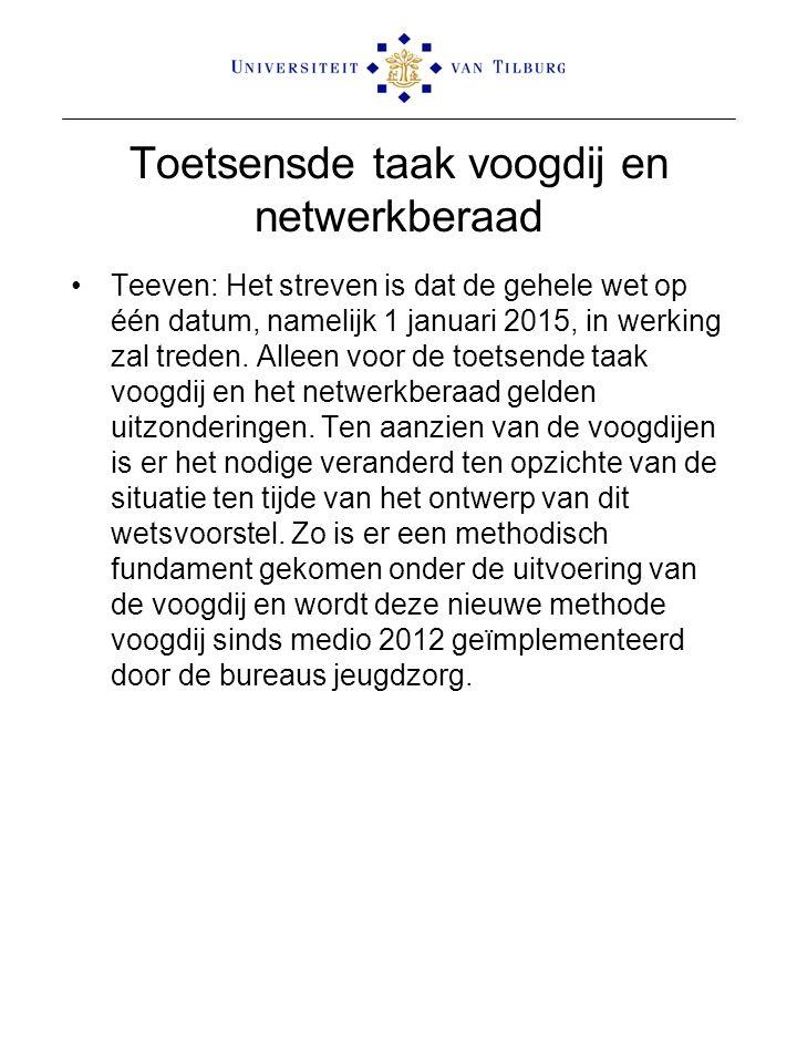 Toetsensde taak voogdij en netwerkberaad Teeven: Het streven is dat de gehele wet op één datum, namelijk 1 januari 2015, in werking zal treden. Alleen