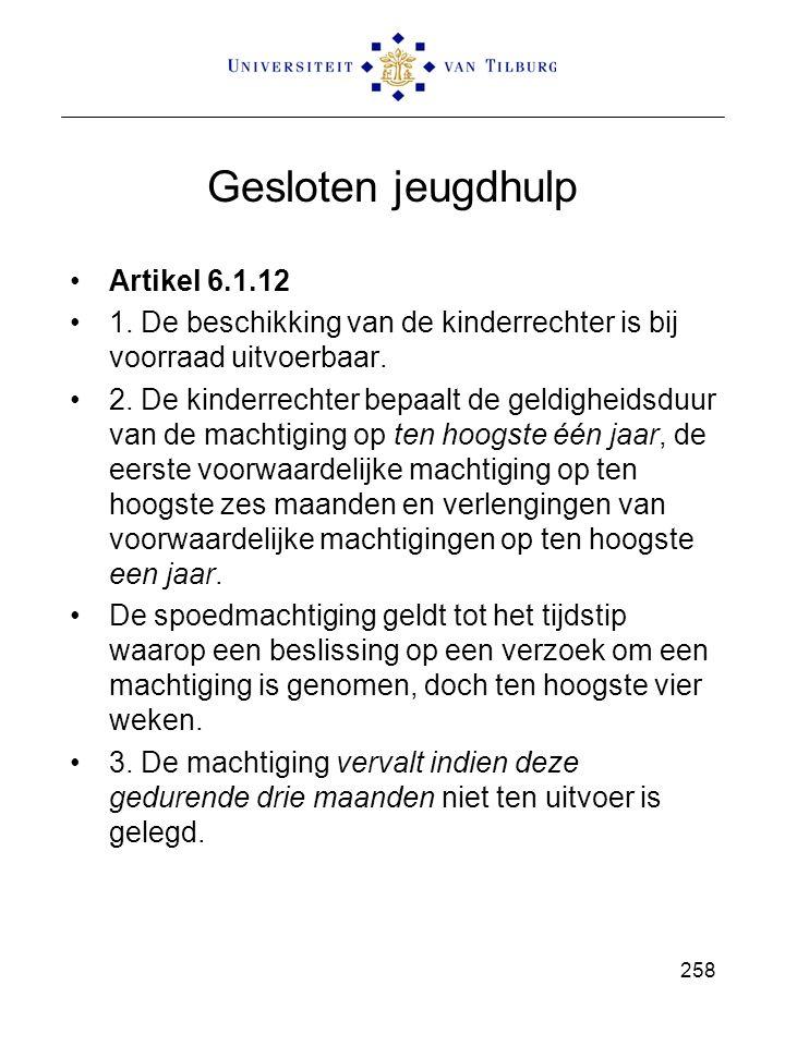 Gesloten jeugdhulp Artikel 6.1.12 1.