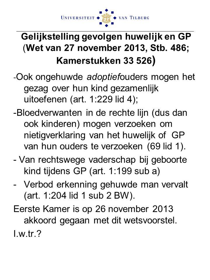 Gelijkstelling gevolgen huwelijk en GP (Wet van 27 november 2013, Stb. 486; Kamerstukken 33 526 ) - Ook ongehuwde adoptiefouders mogen het gezag over