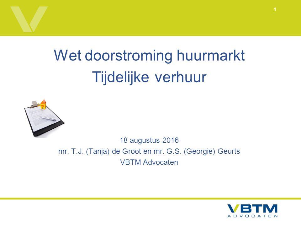 1 Wet doorstroming huurmarkt Tijdelijke verhuur 18 augustus 2016 mr.
