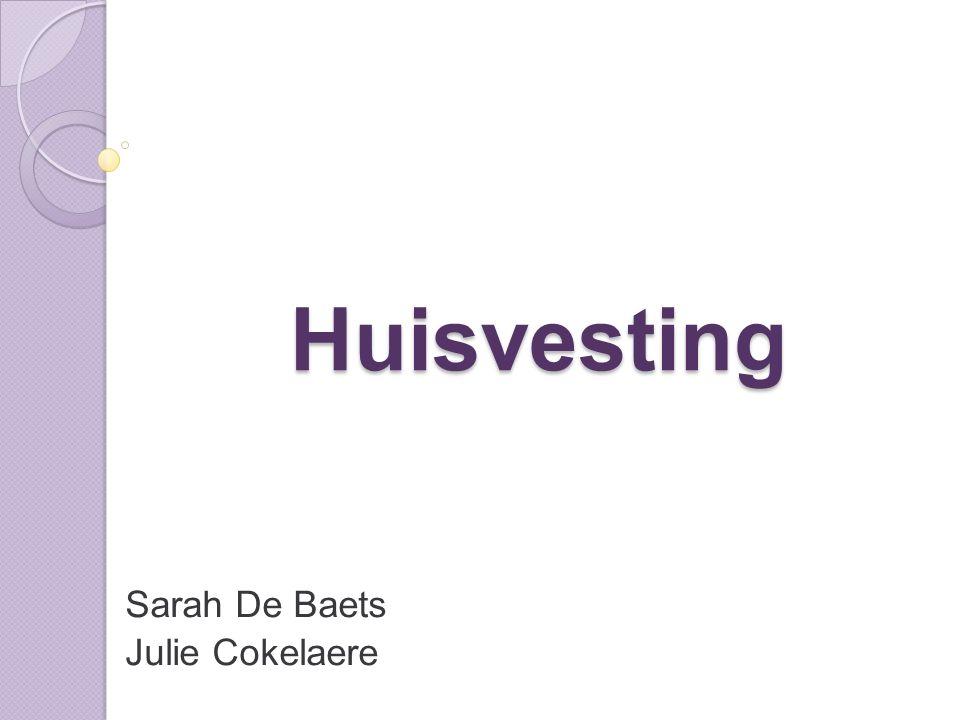 Huisvesting Sarah De Baets Julie Cokelaere