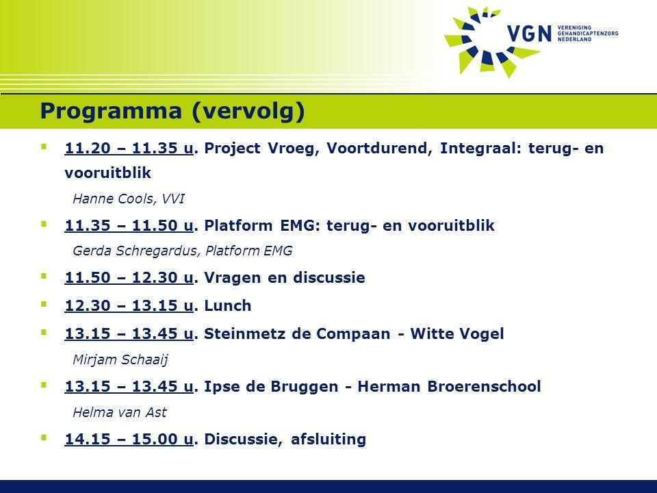 Programma (vervolg)  11.20 – 11.35 u.