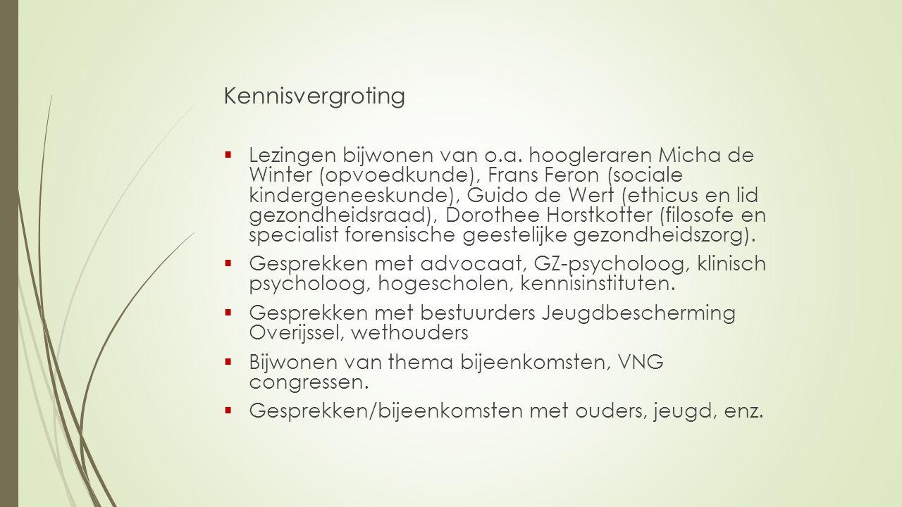Kennisvergroting  Lezingen bijwonen van o.a.