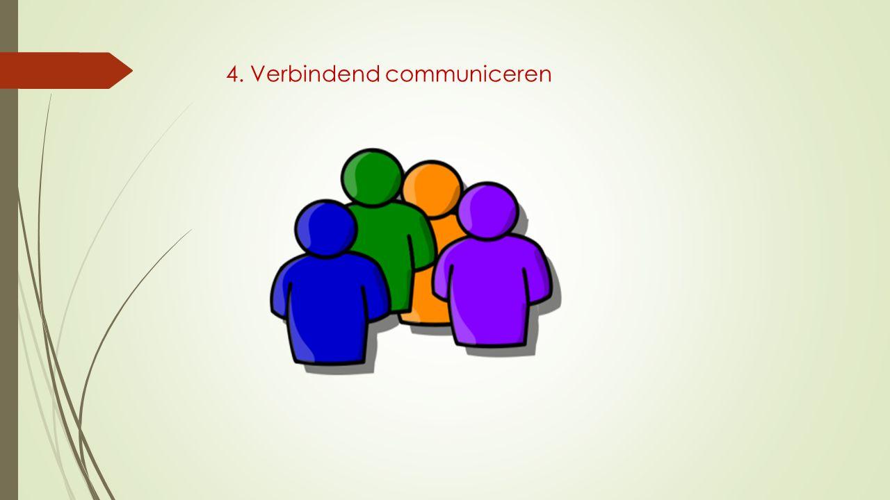 4. Verbindend communiceren