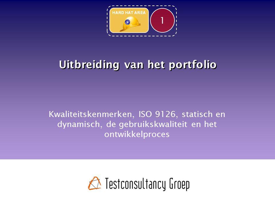 Uitbreiding van het portfolio Kwaliteitskenmerken, ISO 9126, statisch en dynamisch, de gebruikskwaliteit en het ontwikkelproces 1