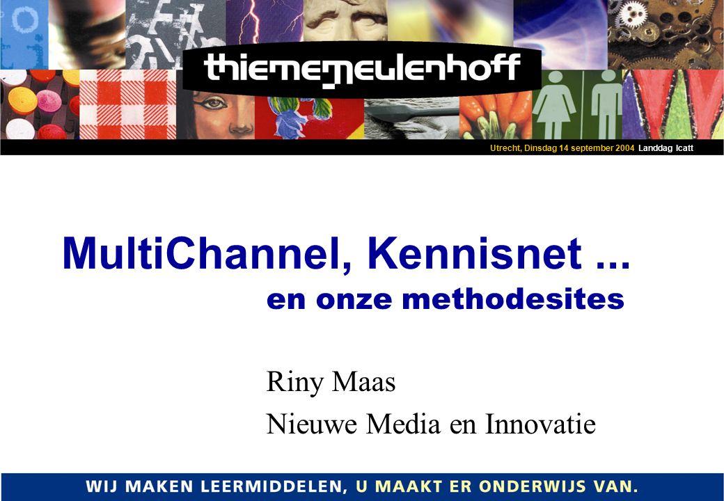 MultiChannel, Kennisnet...