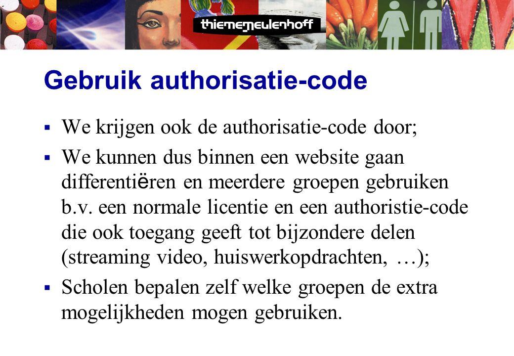 Gebruik van de rol  Nu krijgen we per gebruiker de voornaam en rol en de licentiecode;  Omdat we de rol weten kunnen we met éé n authorisatieniveau
