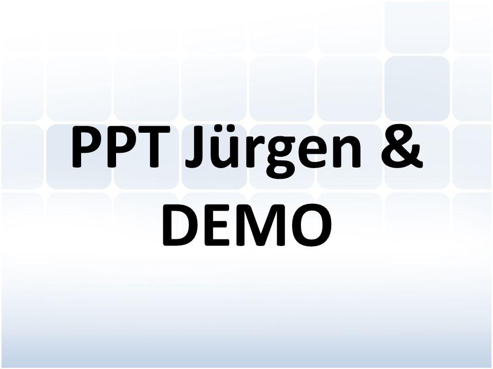 PPT Jürgen & DEMO
