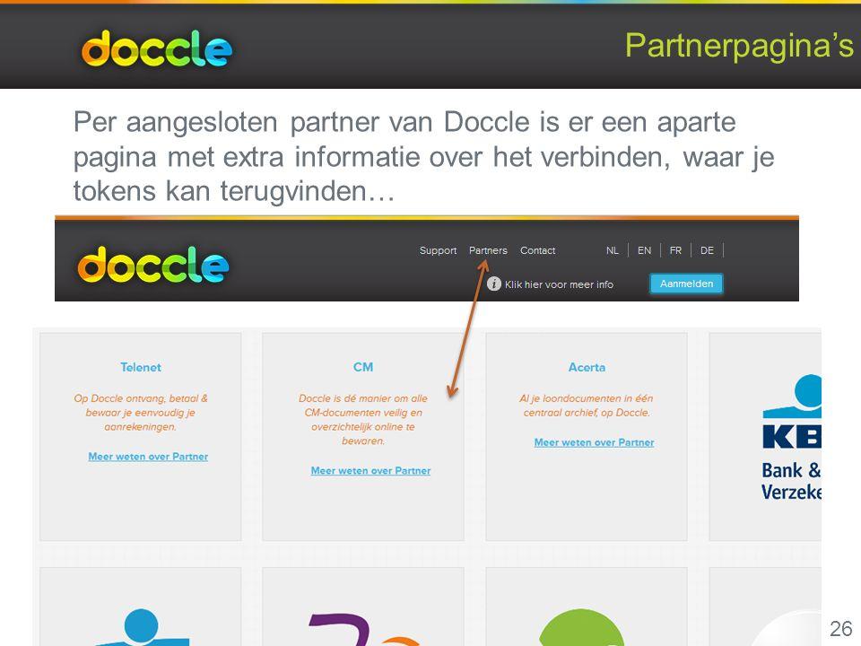 Partnerpagina's 26 Per aangesloten partner van Doccle is er een aparte pagina met extra informatie over het verbinden, waar je tokens kan terugvinden…