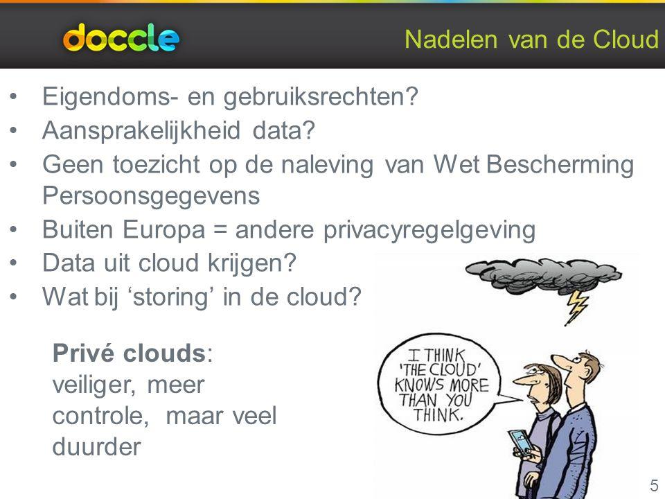 Nadelen van de Cloud 5 Eigendoms- en gebruiksrechten.