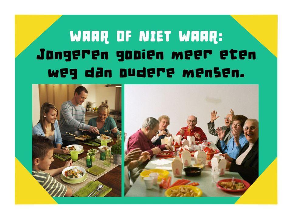 Waar of niet waar Jongeren gooien meer eten weg dan oudere mensen Waar of niet waar