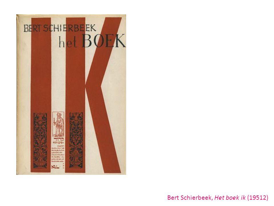 Bert Schierbeek, Het boek ik (19512)