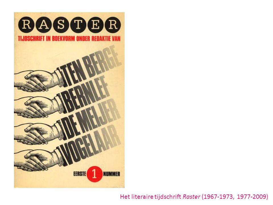 Het literaire tijdschrift Raster (1967-1973, 1977-2009)