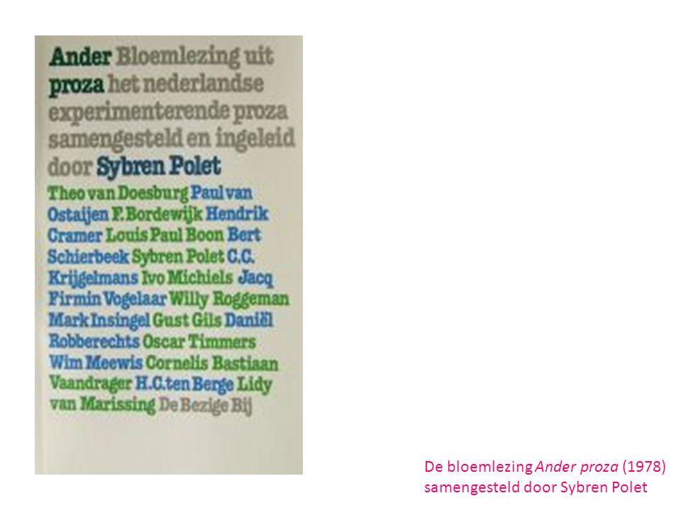 De bloemlezing Ander proza (1978) samengesteld door Sybren Polet