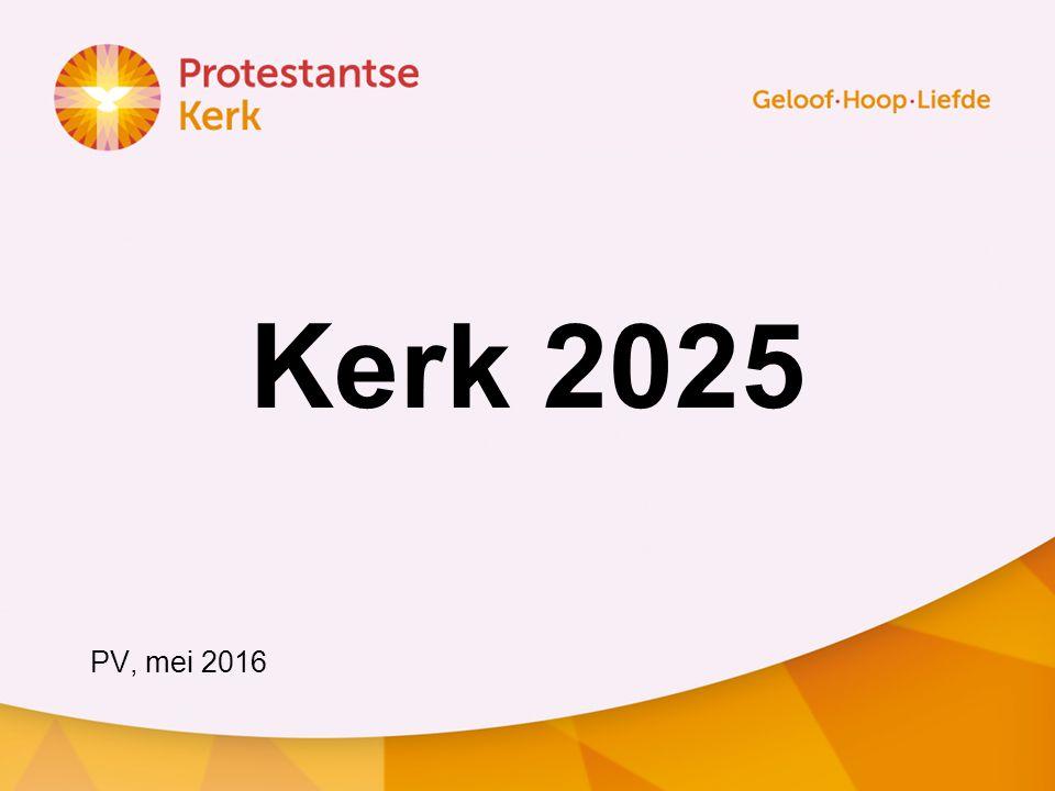Kerk 2025 PV, mei 2016