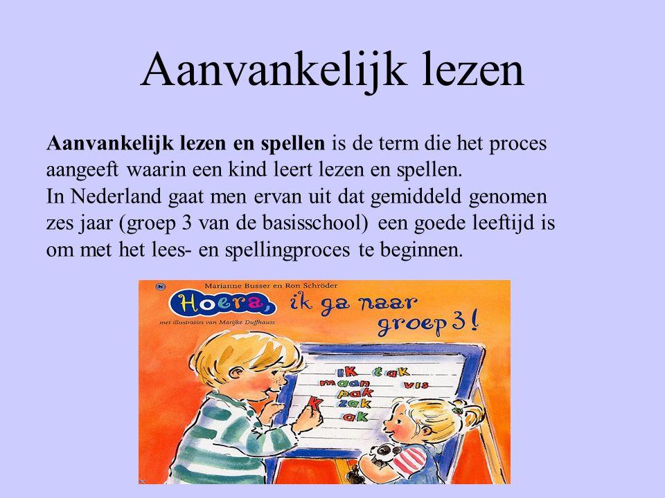 Aanvankelijk lezen Aanvankelijk lezen en spellen is de term die het proces aangeeft waarin een kind leert lezen en spellen.