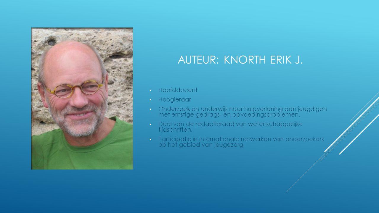 AUTEUR: KNORTH ERIK J.