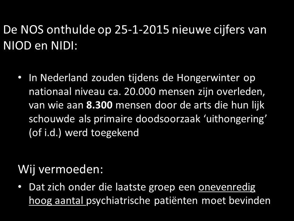 De NOS onthulde op 25-1-2015 nieuwe cijfers van NIOD en NIDI: In Nederland zouden tijdens de Hongerwinter op nationaal niveau ca.