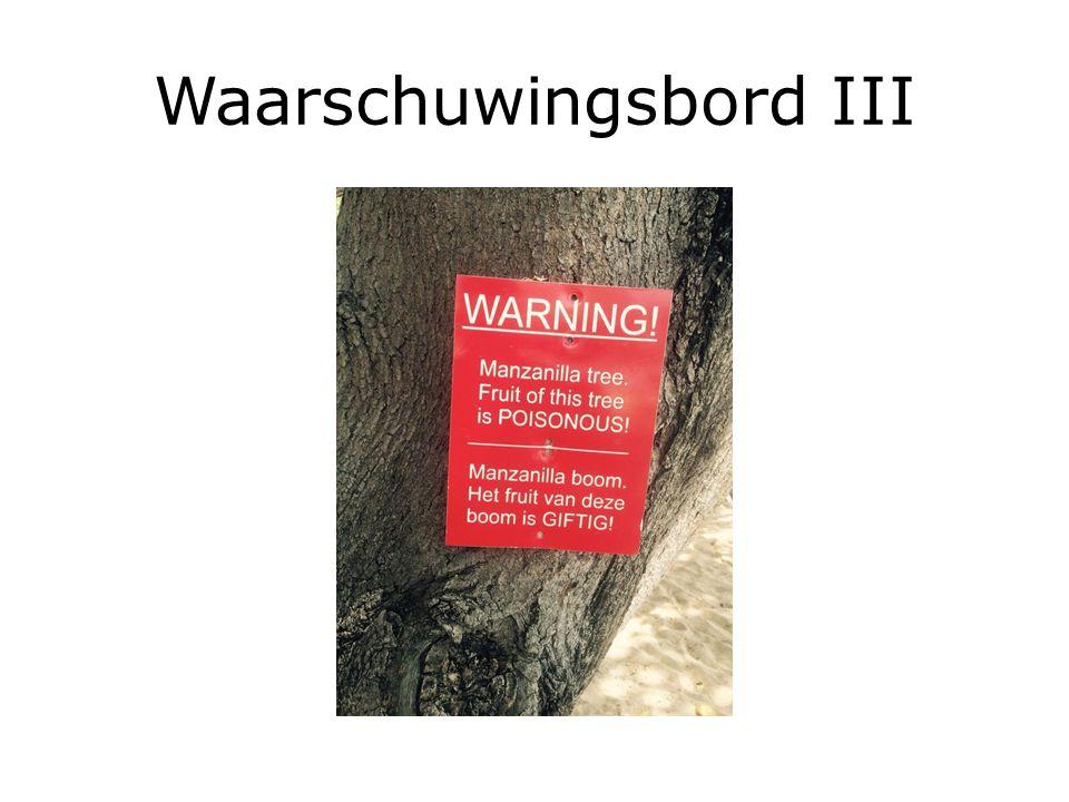 Waarschuwingsbord III