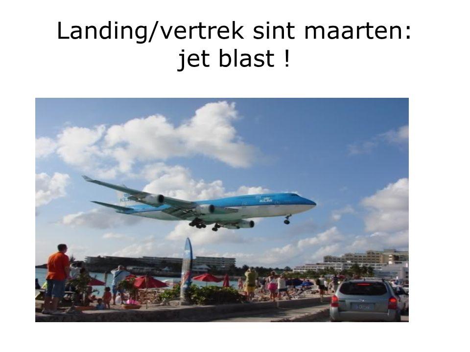 Landing/vertrek sint maarten: jet blast !