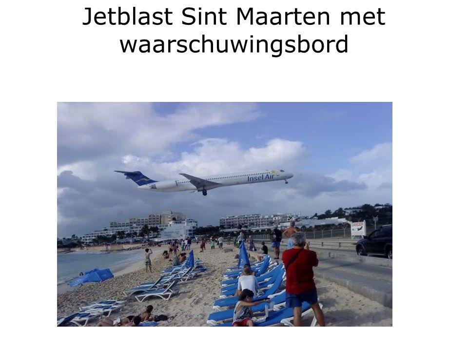 Jetblast Sint Maarten met waarschuwingsbord