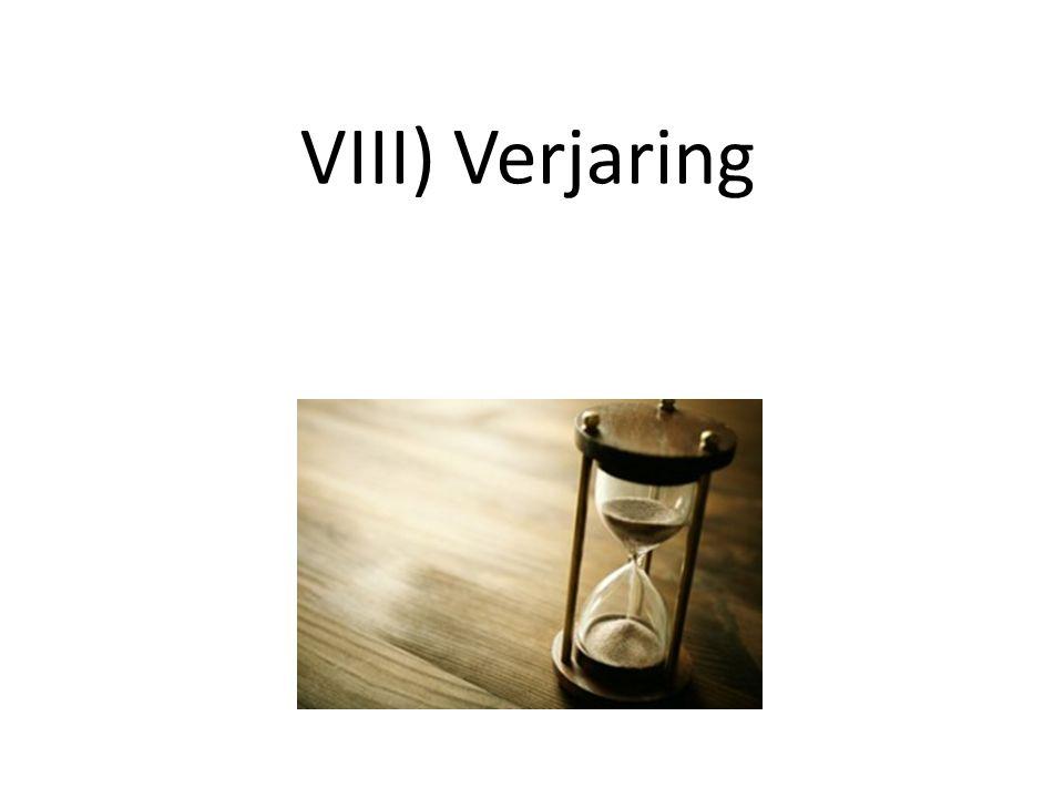 VIII) Verjaring