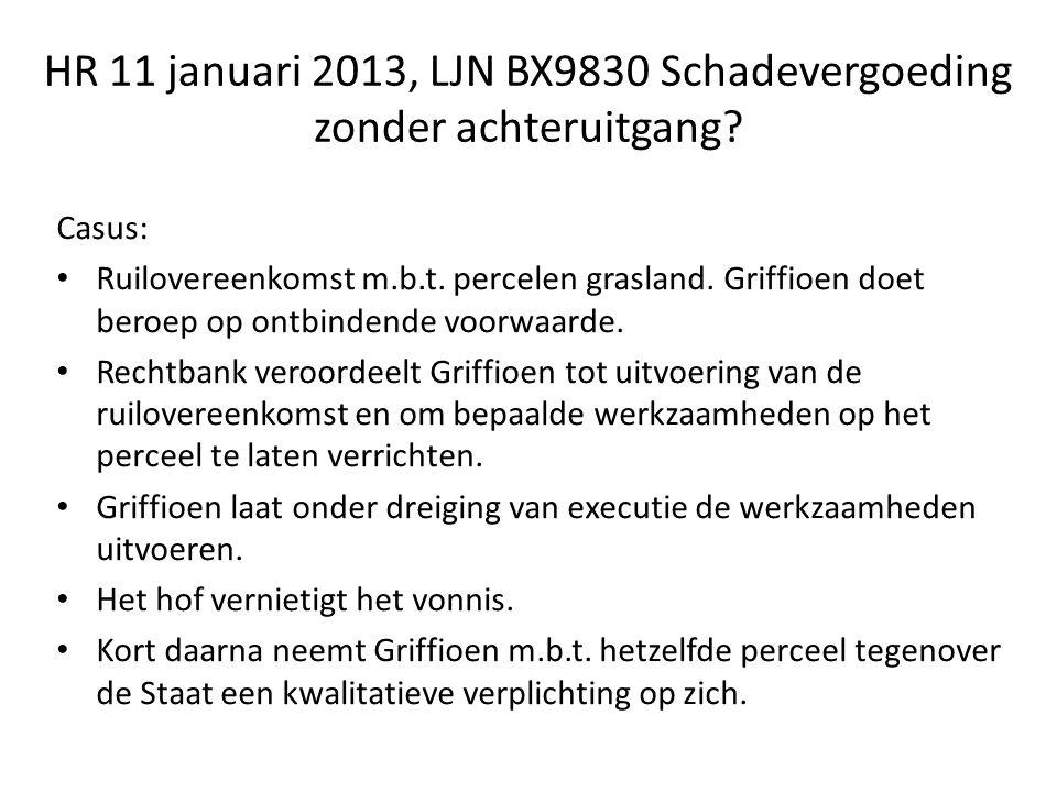 HR 11 januari 2013, LJN BX9830 Schadevergoeding zonder achteruitgang.