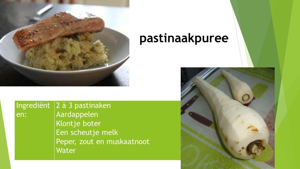 Ingrediënt en: 2 à 3 pastinaken Aardappelen Klontje boter Een scheutje melk Peper, zout en muskaatnoot Water pastinaakpuree