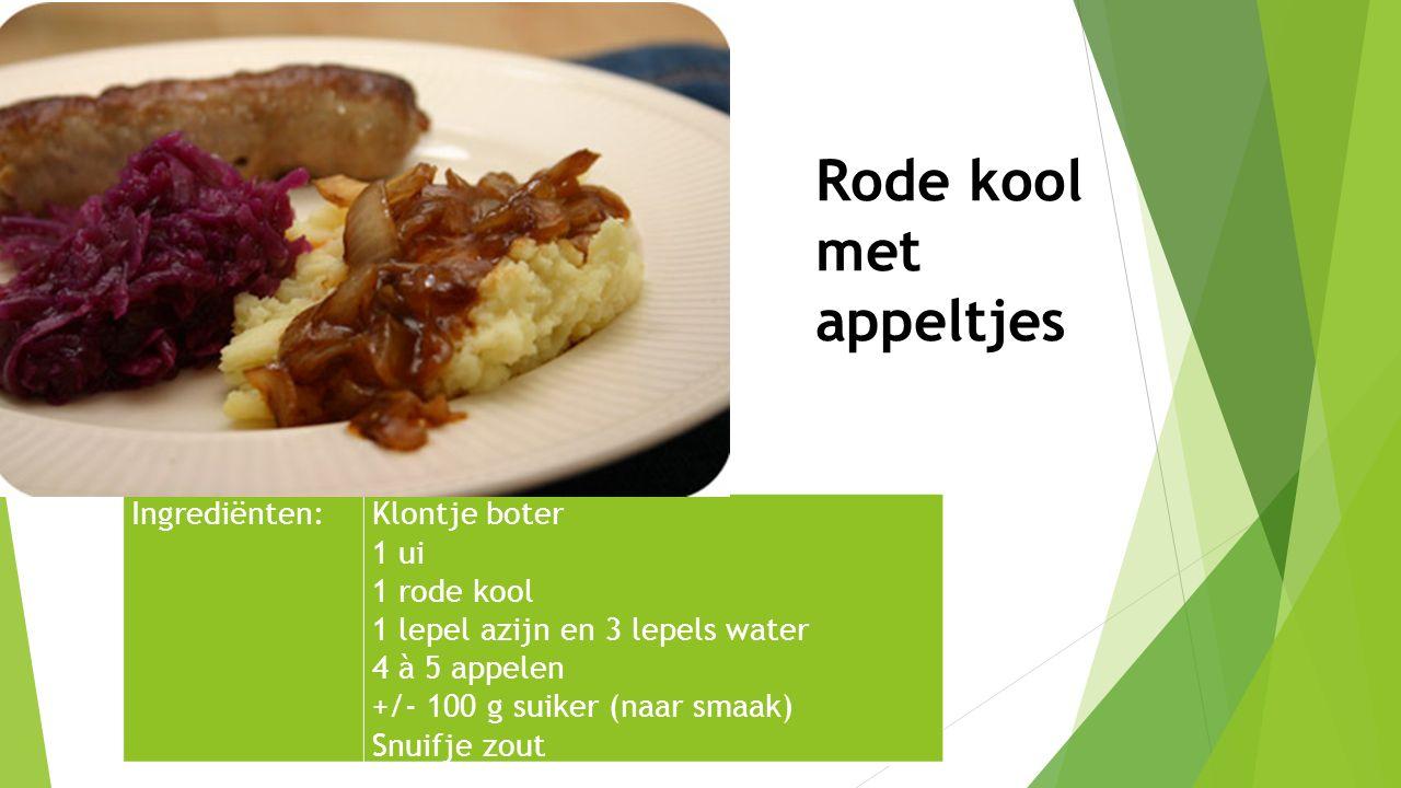 Ingrediënten:Klontje boter 1 ui 1 rode kool 1 lepel azijn en 3 lepels water 4 à 5 appelen +/- 100 g suiker (naar smaak) Snuifje zout Rode kool met app