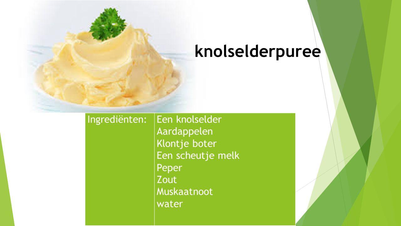 Ingrediënten:Een knolselder Aardappelen Klontje boter Een scheutje melk Peper Zout Muskaatnoot water knolselderpuree