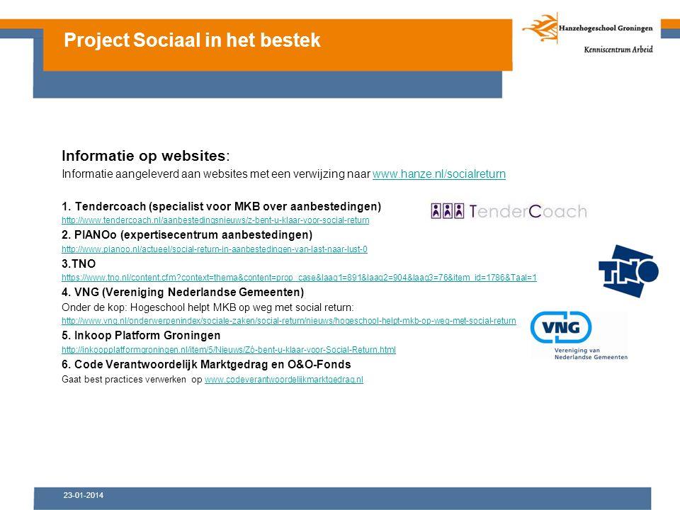 23-01-2014 Informatie op websites: Informatie aangeleverd aan websites met een verwijzing naar www.hanze.nl/socialreturnwww.hanze.nl/socialreturn 1.