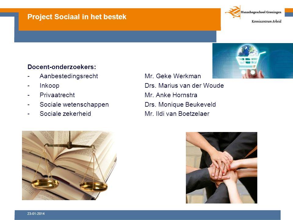 23-01-2014 Docent-onderzoekers: -Aanbestedingsrecht Mr.