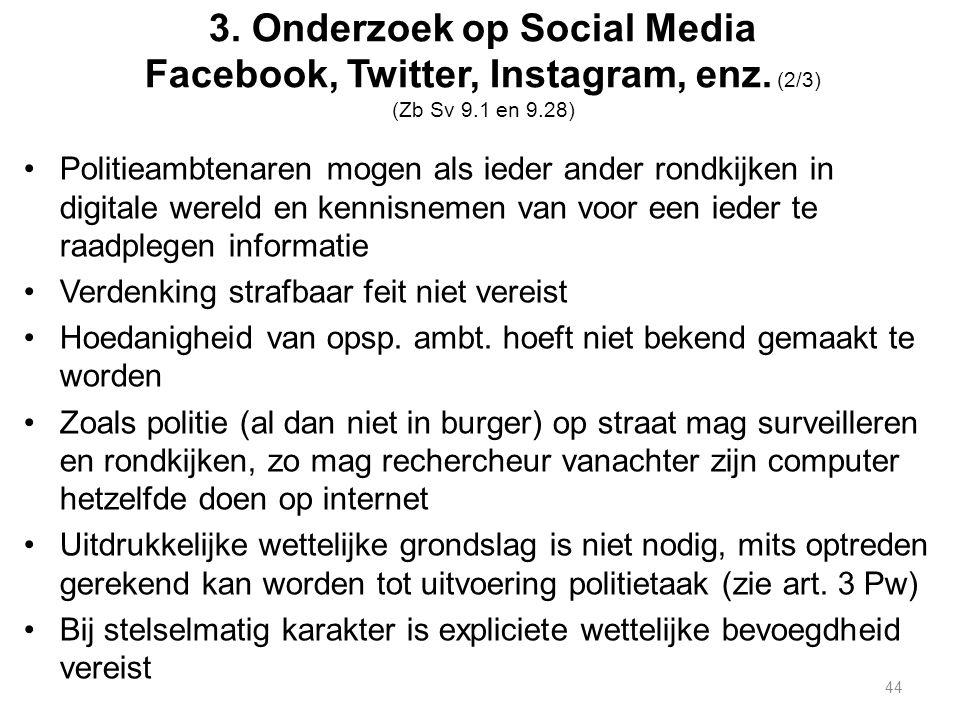 3. Onderzoek op Social Media Facebook, Twitter, Instagram, enz.
