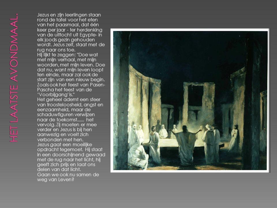 Jezus en zijn leerlingen staan rond de tafel voor het eten van het paasmaal, dat één keer per jaar - ter herdenking van de uittocht uit Egypte- in elk joods gezin gehouden wordt.