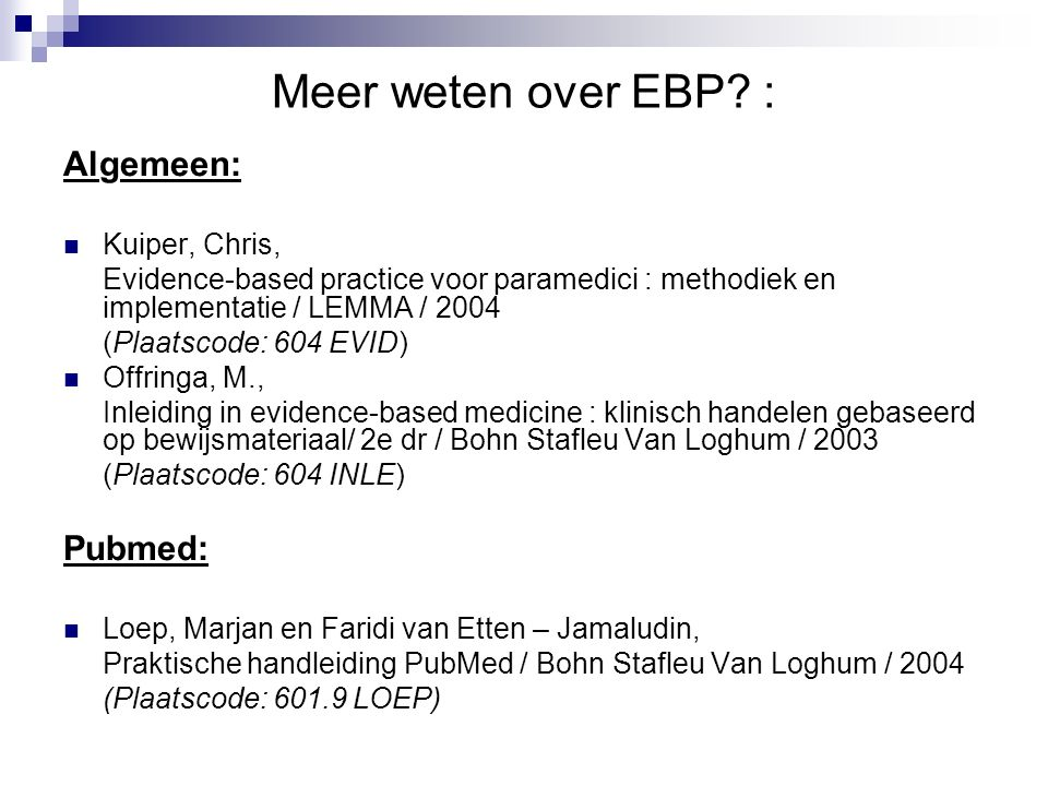 Meer weten over EBP.