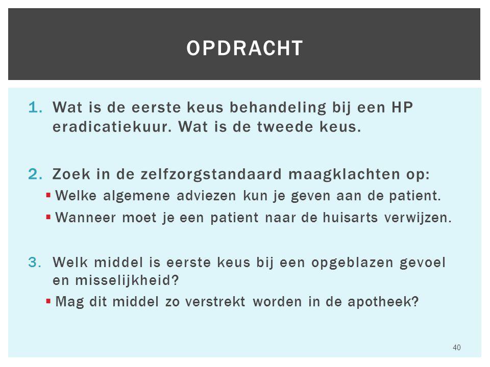 1.Wat is de eerste keus behandeling bij een HP eradicatiekuur.