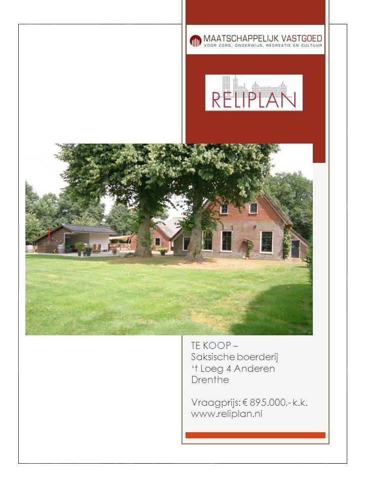TE KOOP – Saksische boerderij 't Loeg 4 Anderen Drenthe Vraagprijs: € 895.000,- k.k.