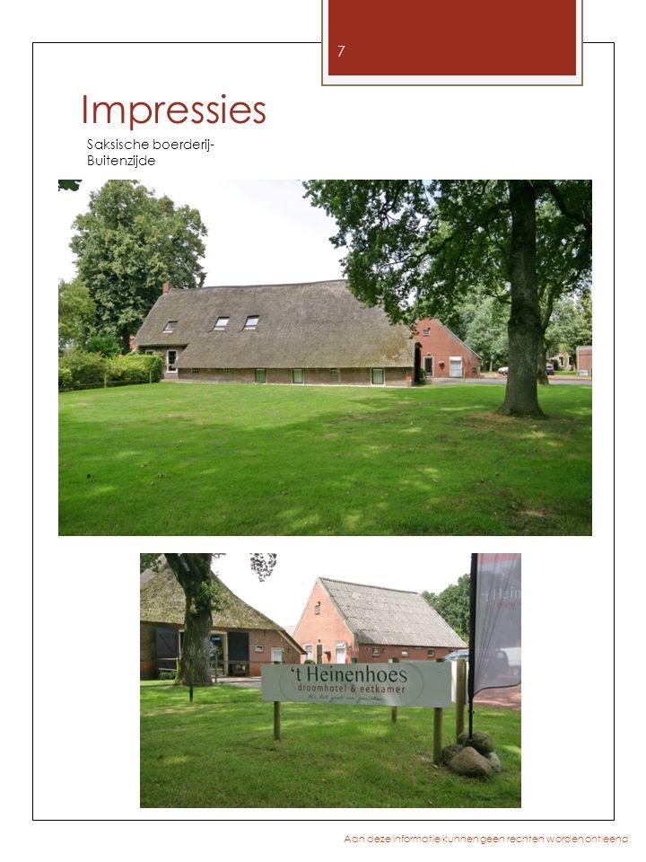8 Aan deze informatie kunnen geen rechten worden ontleend Saksische boerderij- achterhuis Binnenzijde woonhuis