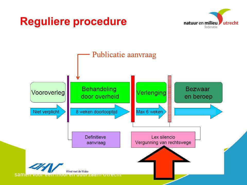 Reguliere procedure Publicatie aanvraag