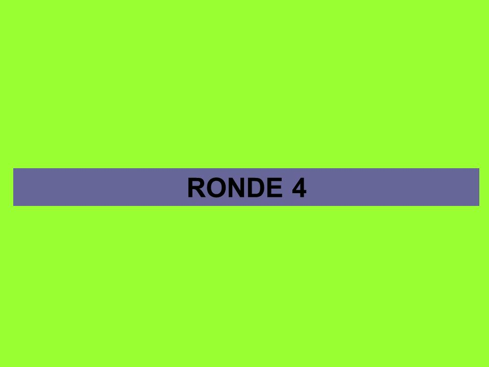 RONDE 4
