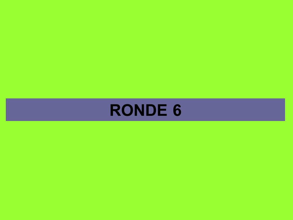 RONDE 6