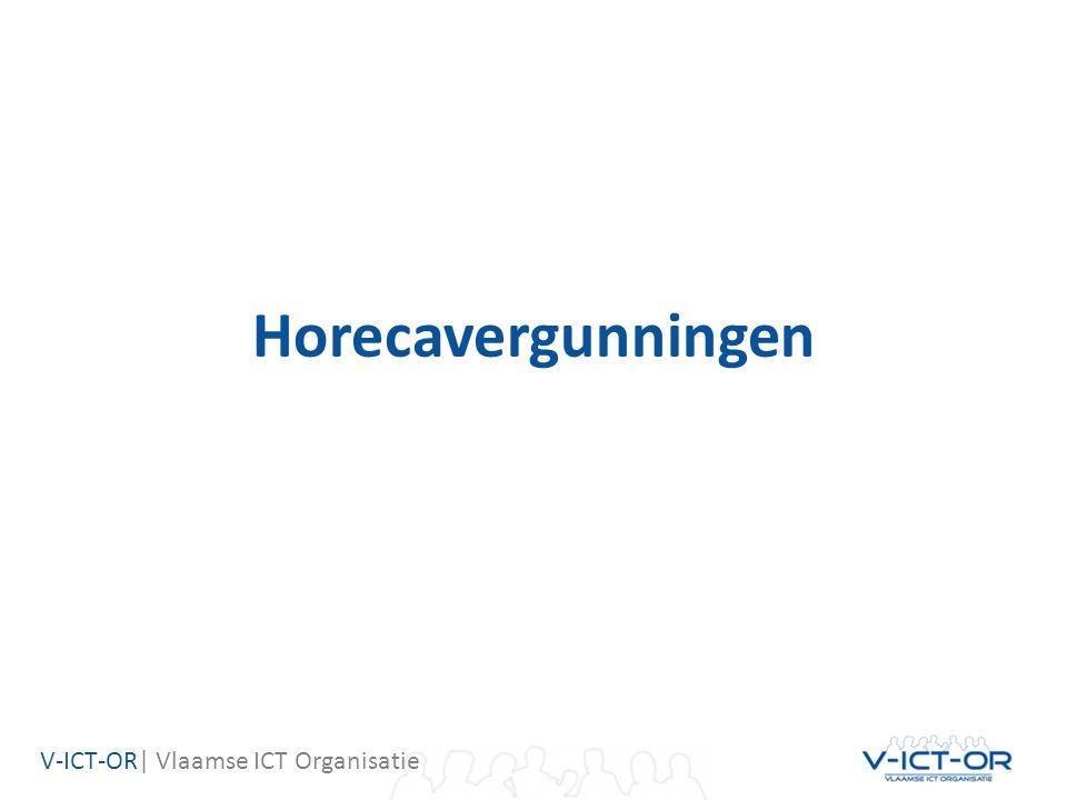 V-ICT-OR| Vlaamse ICT Organisatie Horecavergunningen