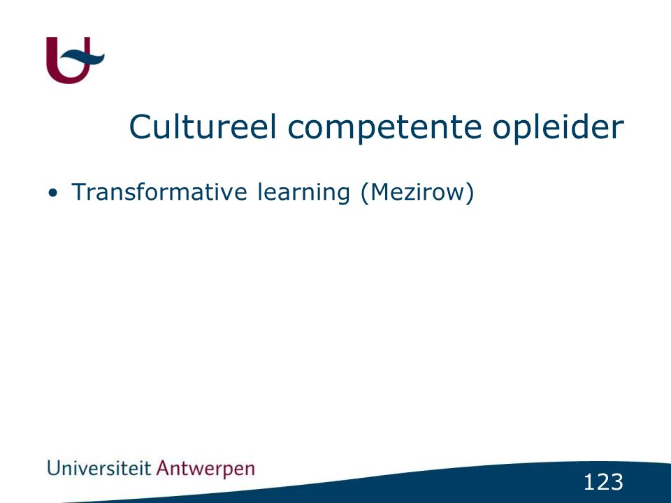 123 Cultureel competente opleider Transformative learning (Mezirow)