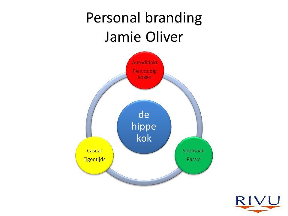 Personal branding Jamie Oliver de hippe kok Autodidakt Eenvoudig koken Spontaan Passie Casual Eigentijds